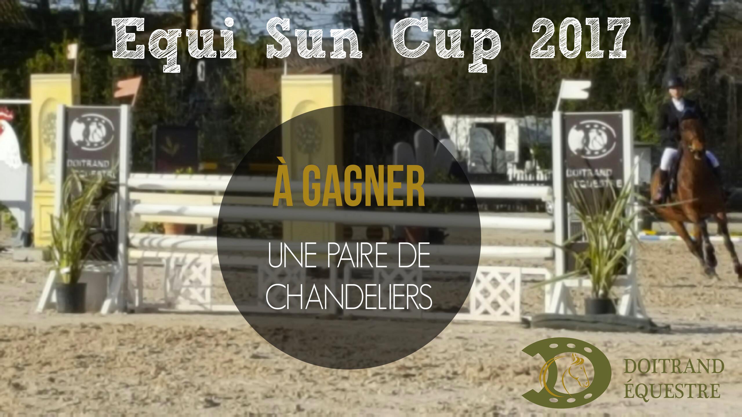 Visuel chandeliers à gagner pour l'équi Sun Cup 2017